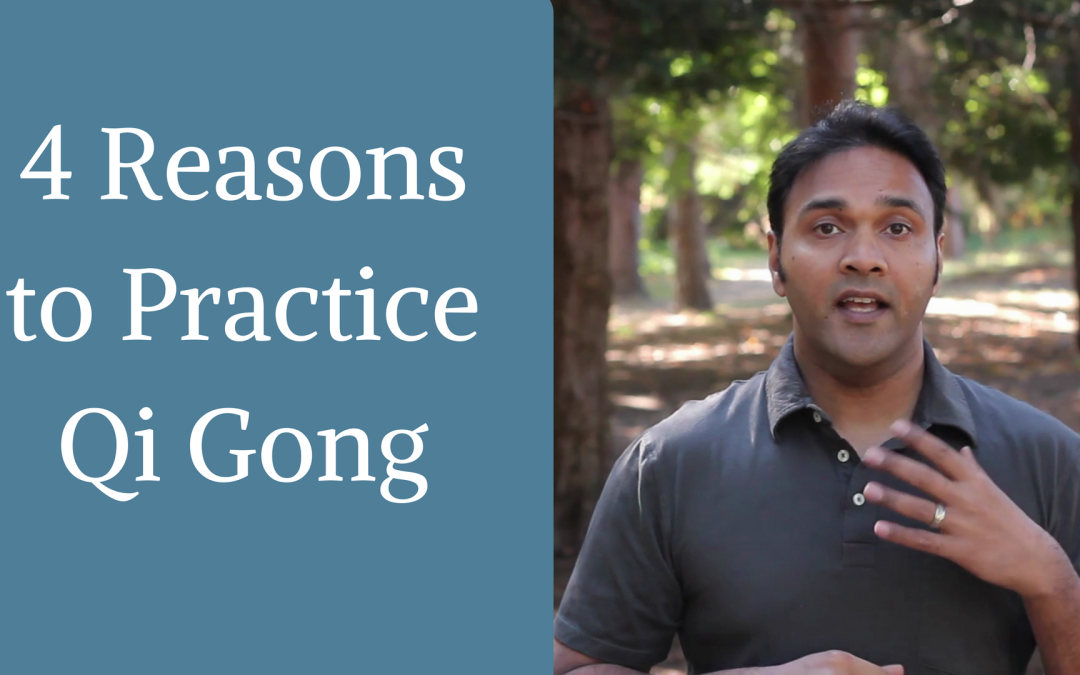 Why you should practice Qi Gong